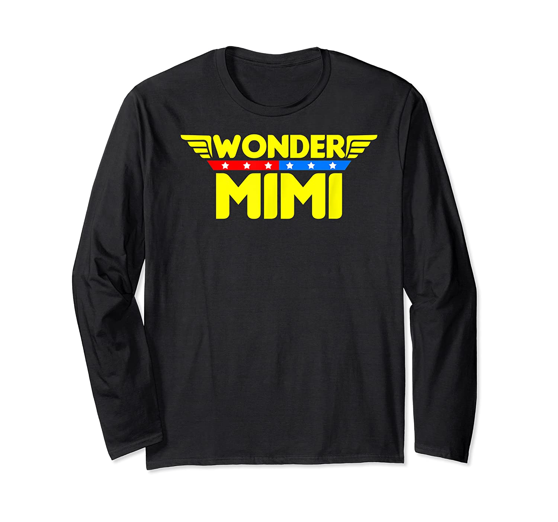 Wonder Mimi Mother S Day Gift Mom Grandma T Shirt Long Sleeve T-shirt