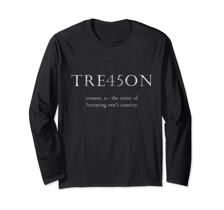 Anti Trump Treason Tre45on Distressed Impeach T Shirt Long Sleeve T-shirt