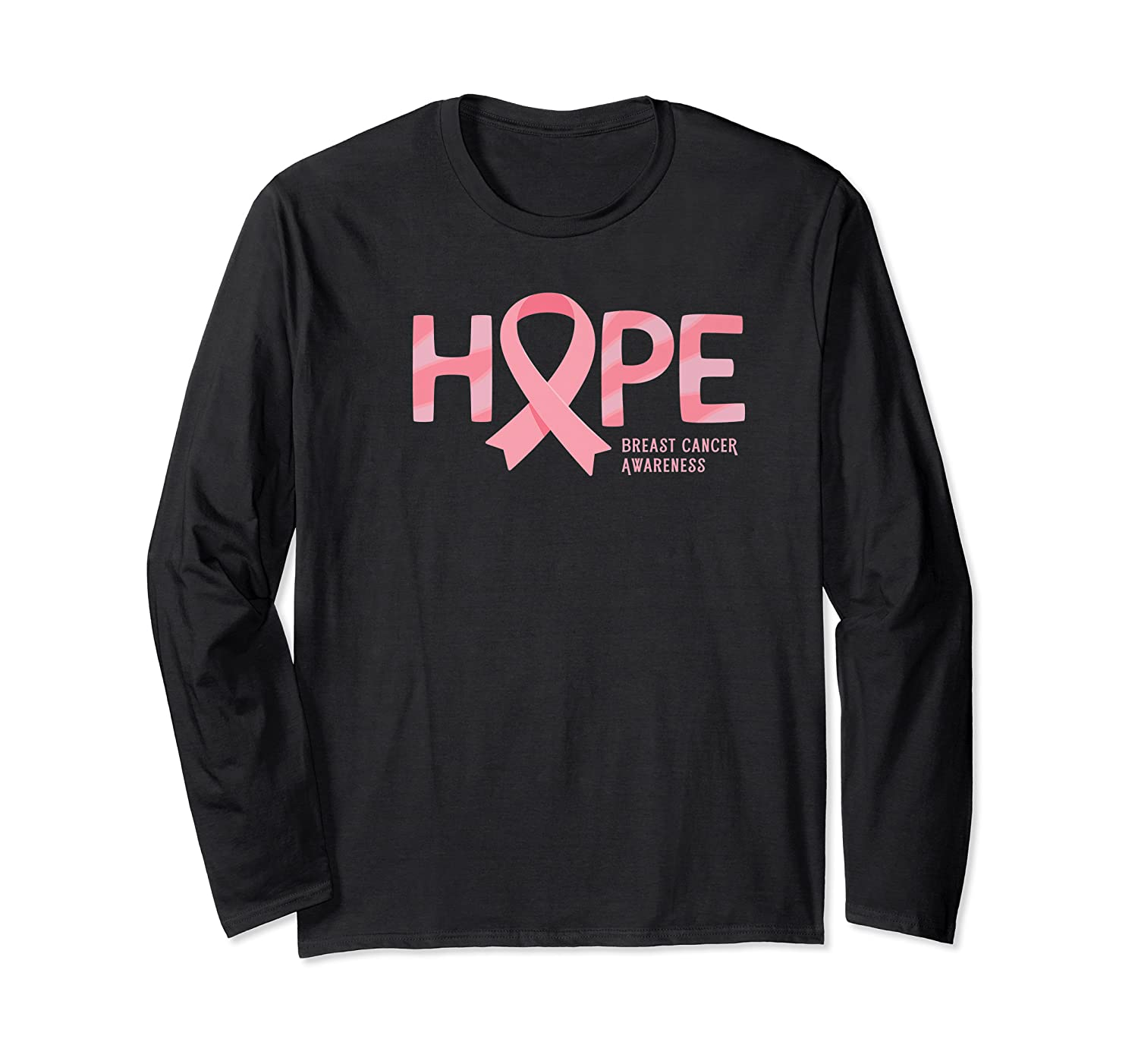 Have Hope Breast Cancer Awareness Month Support Team Premium T Shirt Long Sleeve T-shirt
