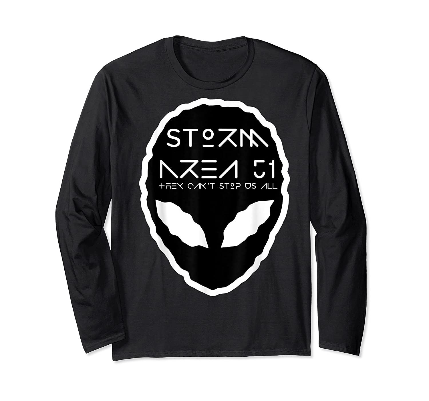 Storm Area 51 They Cant Stop Us All Alien Face September 20 Shirts Long Sleeve T-shirt