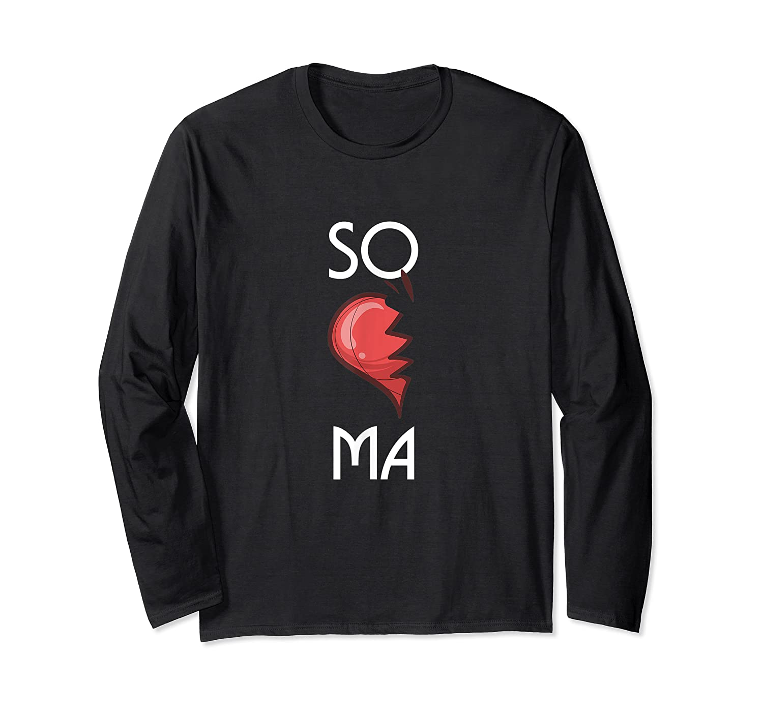 So Ma Cute Soulmates Valentine S Day 2020 Partners T Shirt Long Sleeve T-shirt