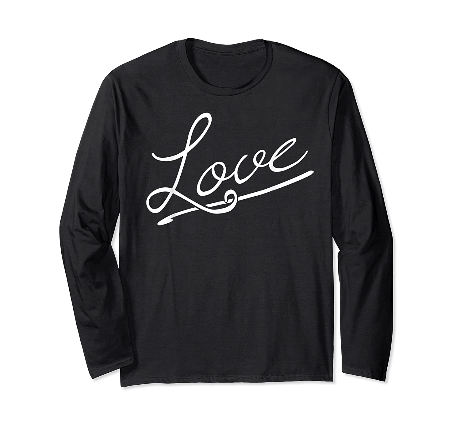 Love - Positive Messages Sayings Quotes T-shirt Long Sleeve T-shirt