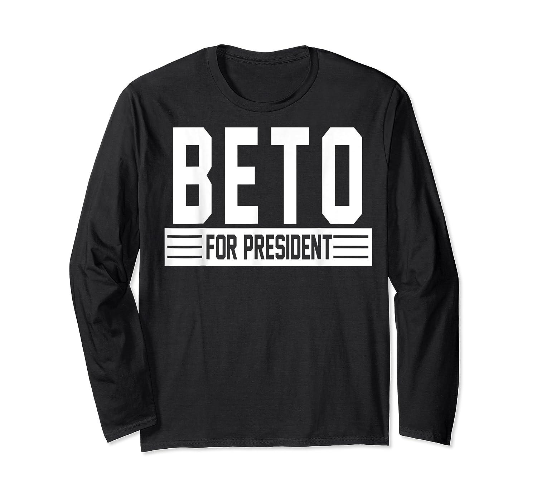 Vote Beto For President 2020 Usa Elections Tshirt Gift T Shirt Long Sleeve T-shirt