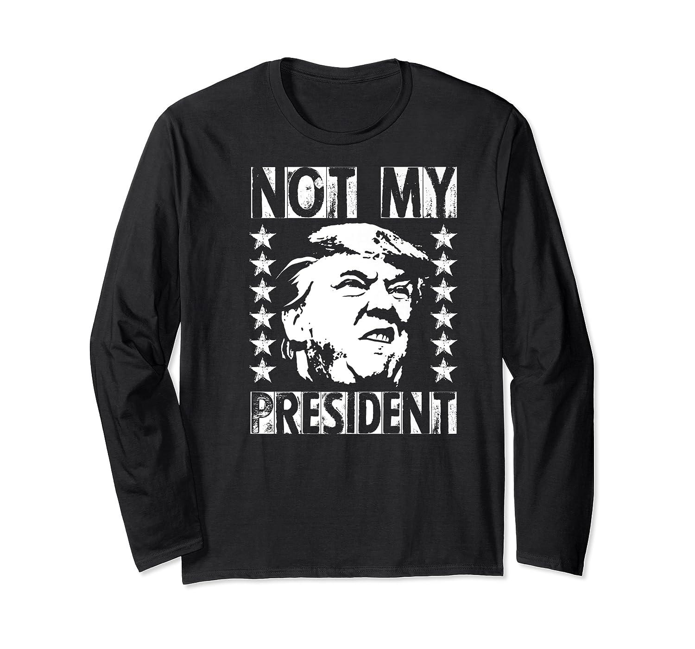 Not My President 2020 Election Impeach Trump Premium T Shirt Long Sleeve T-shirt