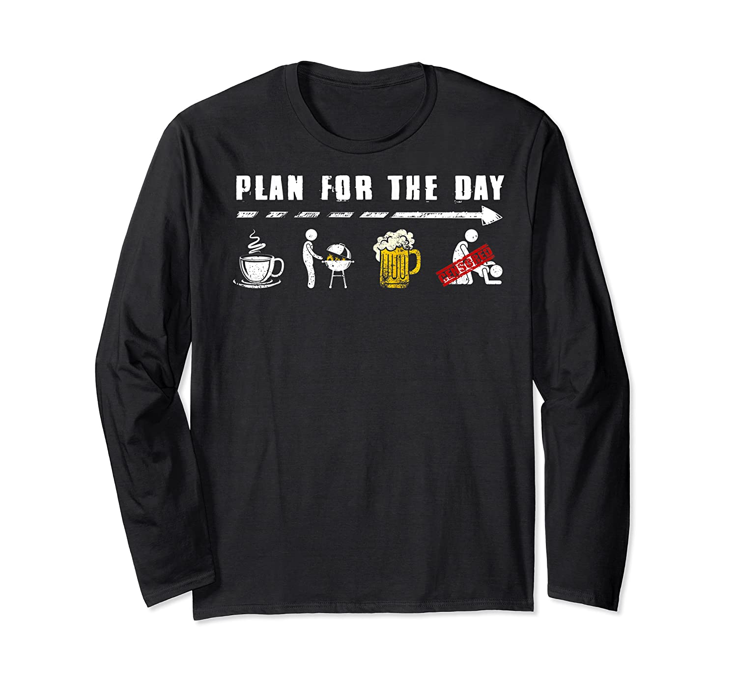 Plan For The Day Coffee Bbq Beer Fuck Funny Gifts Shirts Long Sleeve T-shirt