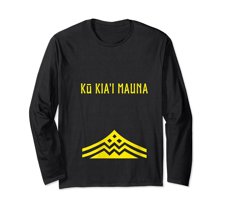 Ku Kiai Mauna Protect Defend Kanaka Maoli Kea Gift Shirts Long Sleeve T-shirt