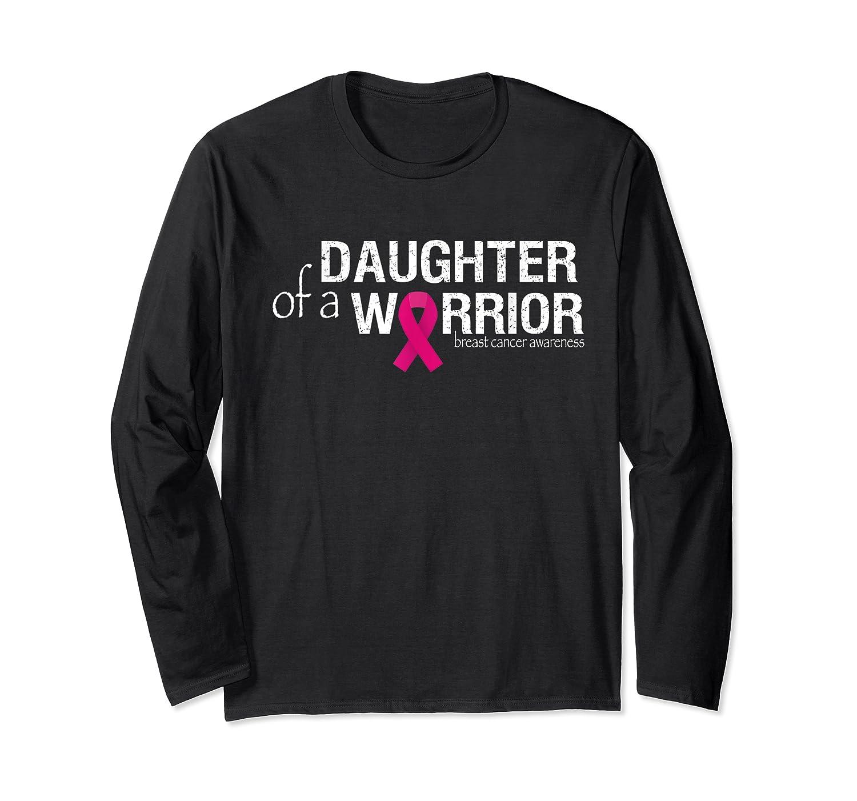 Daughter Of A Warrior Pink Breast Cancer Awareness Month T Shirt Long Sleeve T-shirt