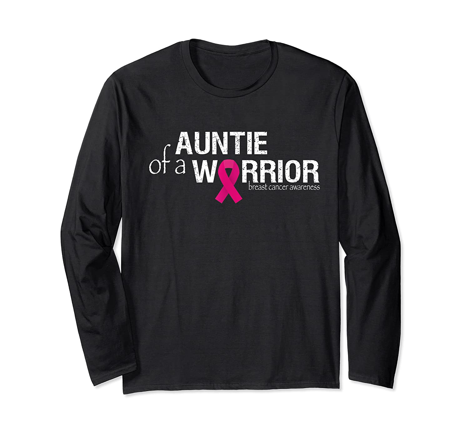 Auntie Of A Warrior Pink Breast Cancer Awareness Month T Shirt Long Sleeve T-shirt