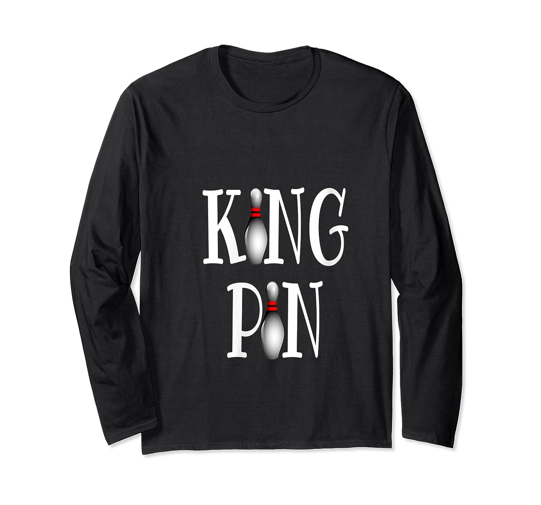 Bowling King Funny Quote Pun Gift Design Shirts Long Sleeve T-shirt