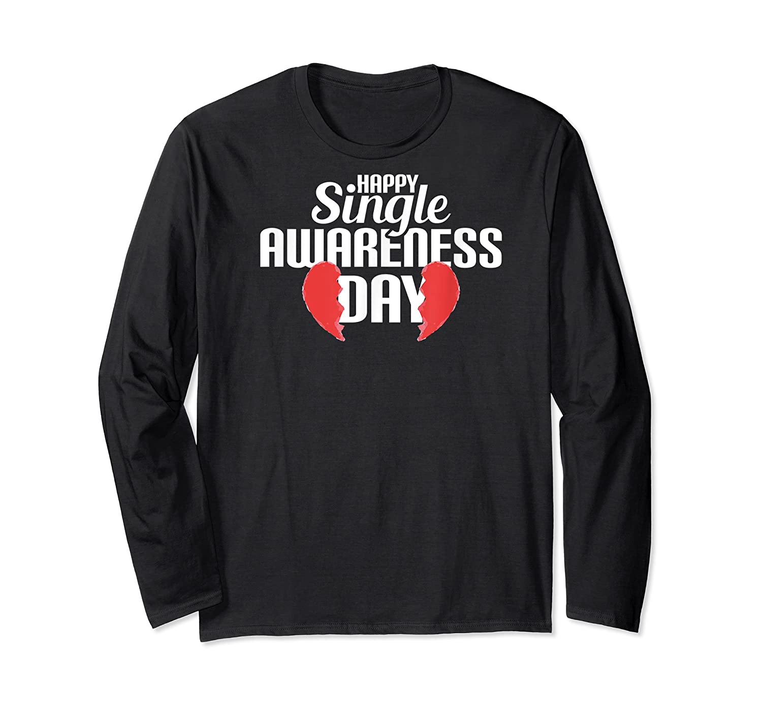 Funny Broken Hearted Perfect Attire Humorous Top Shirts Long Sleeve T-shirt