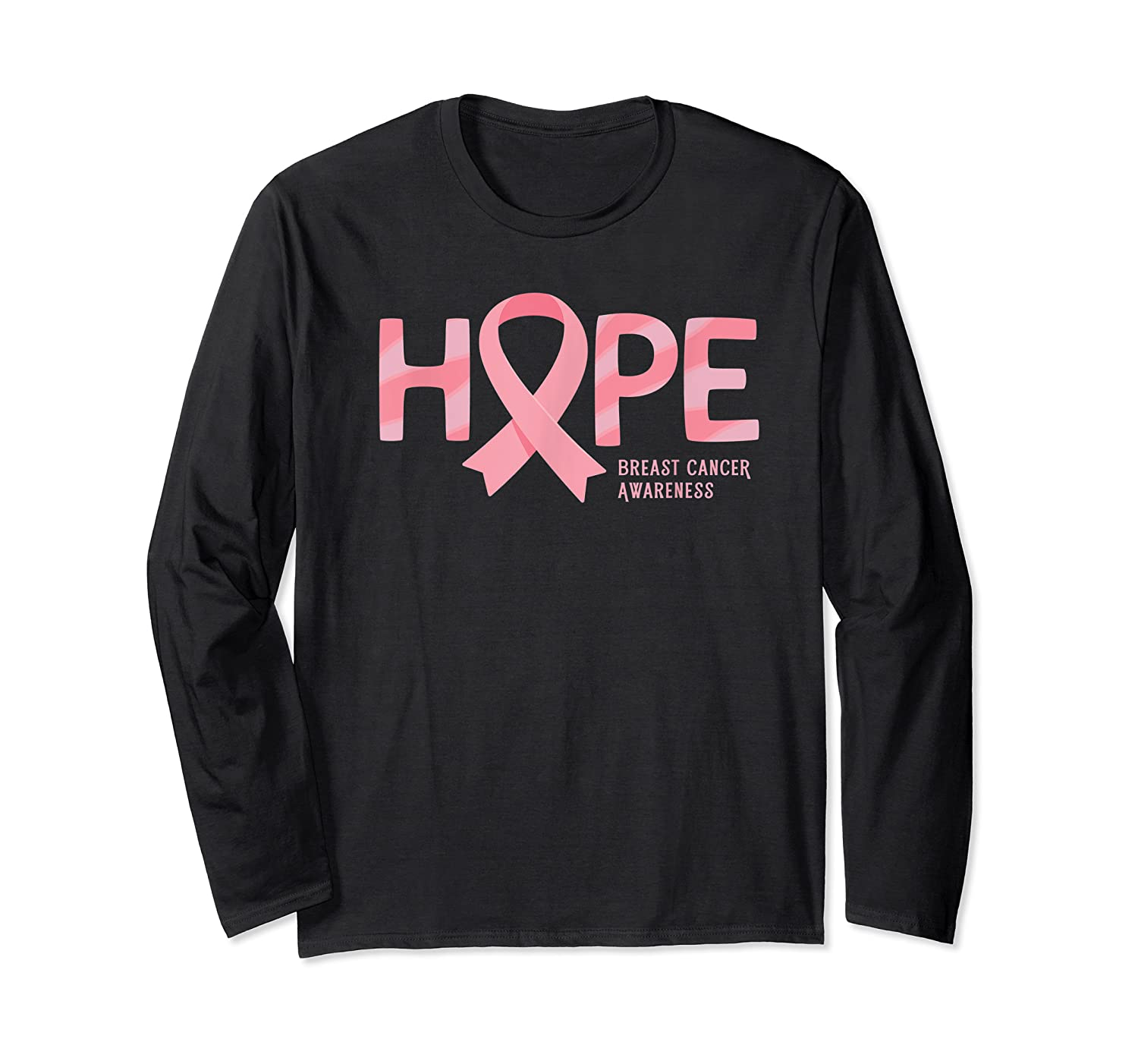 Have Hope Breast Cancer Awareness Month Support Team T Shirt Long Sleeve T-shirt