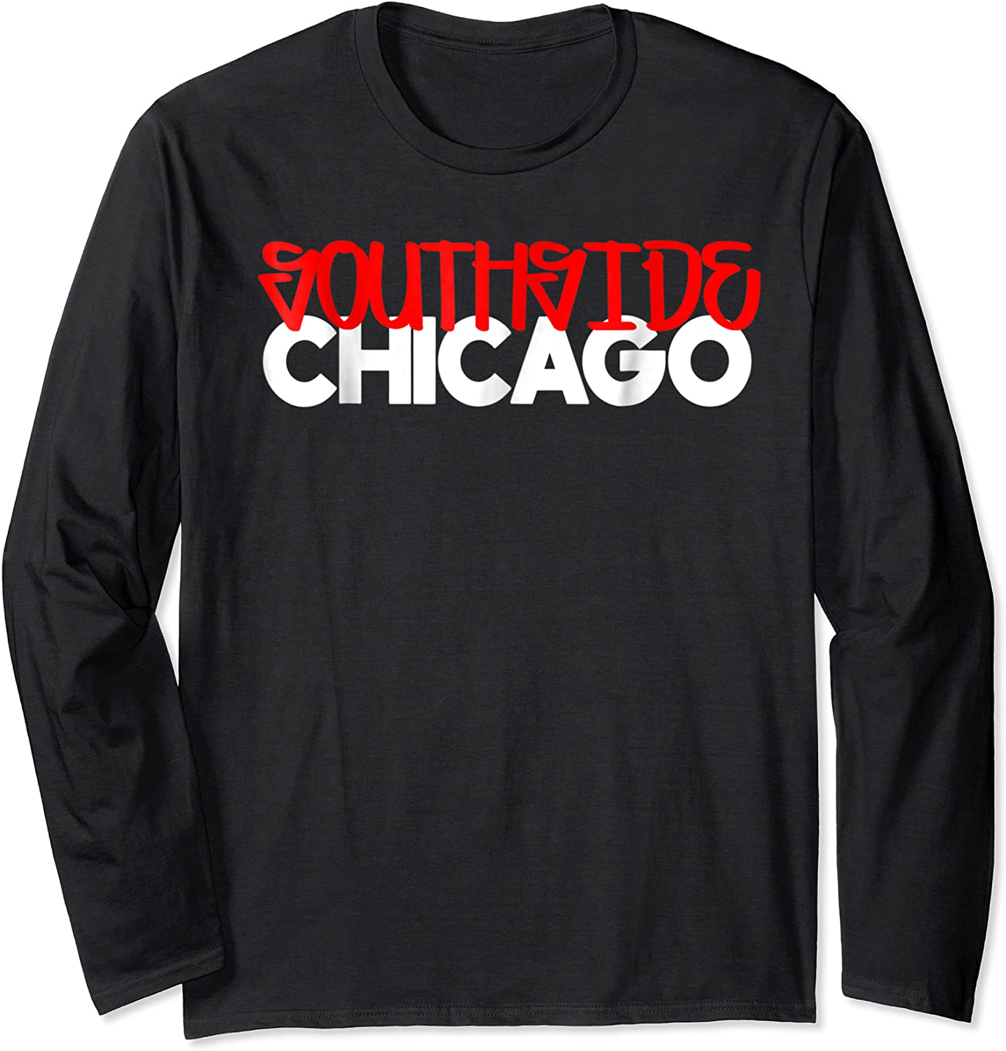 S S Chicago Shirts For | Southside Chi Shirt Long Sleeve T-shirt