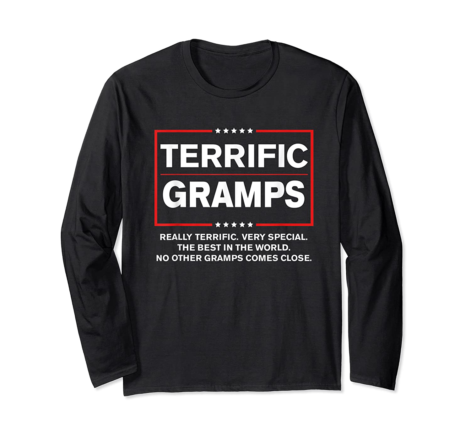 Donald Trump Fathers Day Gift For Gramps Funny Campaign Sign T Shirt Long Sleeve T-shirt