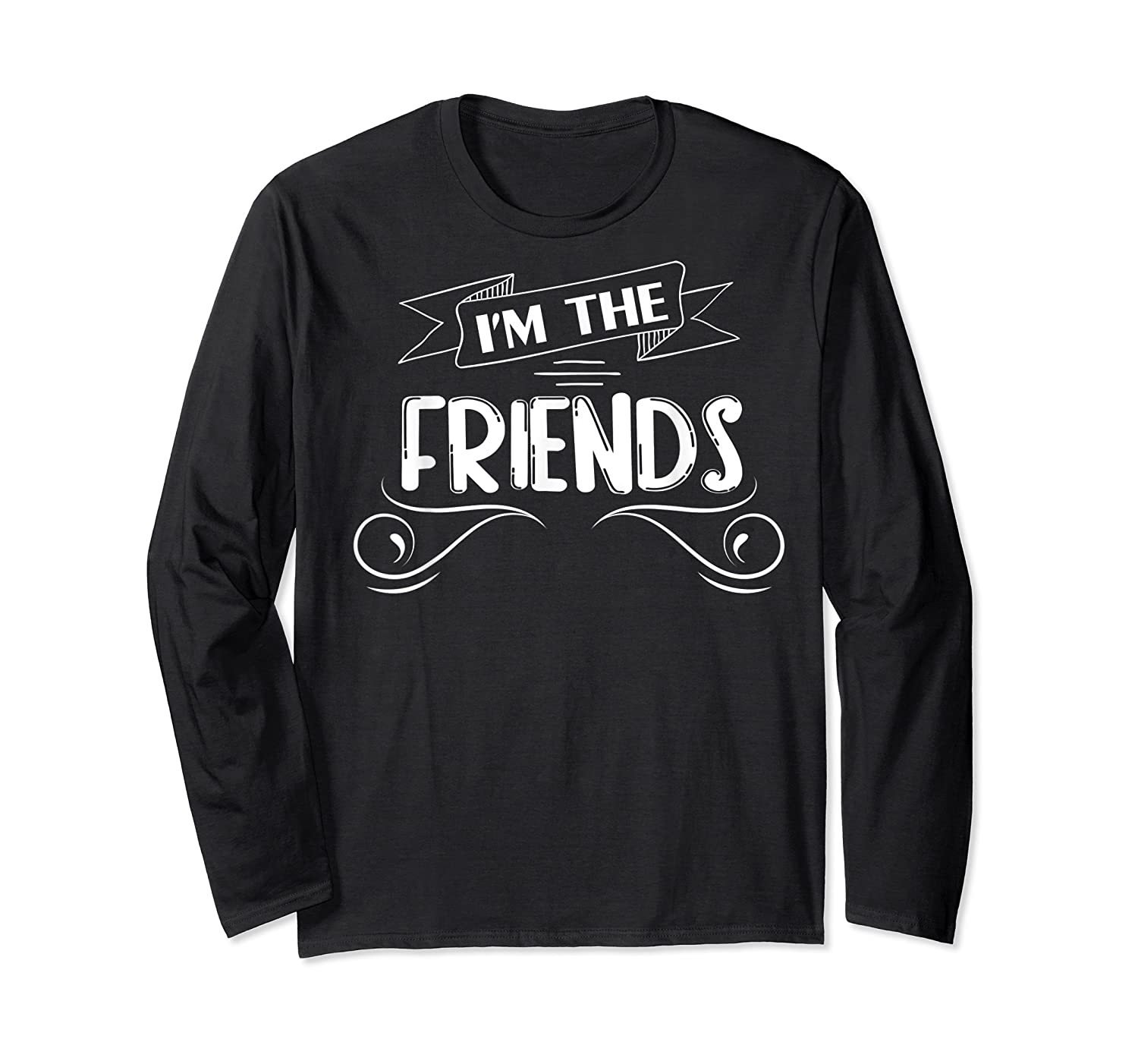 If Drunk Or Lost Return To My Friend Matching Shirts Long Sleeve T-shirt