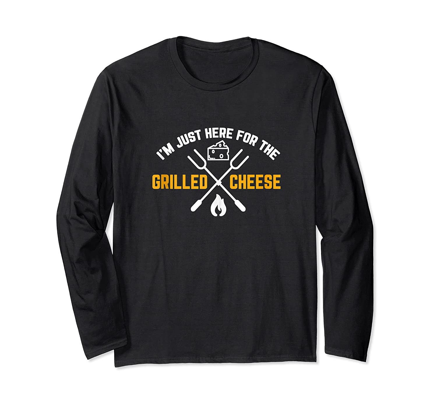 I M Just Here For The Grilled Cheese Funny Gift Tank Top Shirts Long Sleeve T-shirt