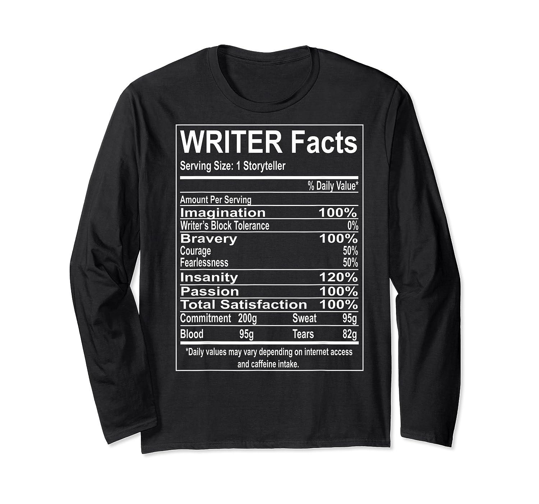 Writer Facts Storyteller Nutrition Information T Shirt Long Sleeve T-shirt