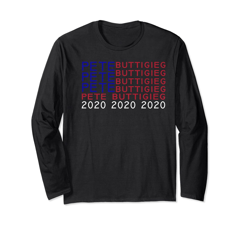 Pete Buttigieg President 2020 Campaign Shirt 2020 Election Premium T Shirt Long Sleeve T-shirt