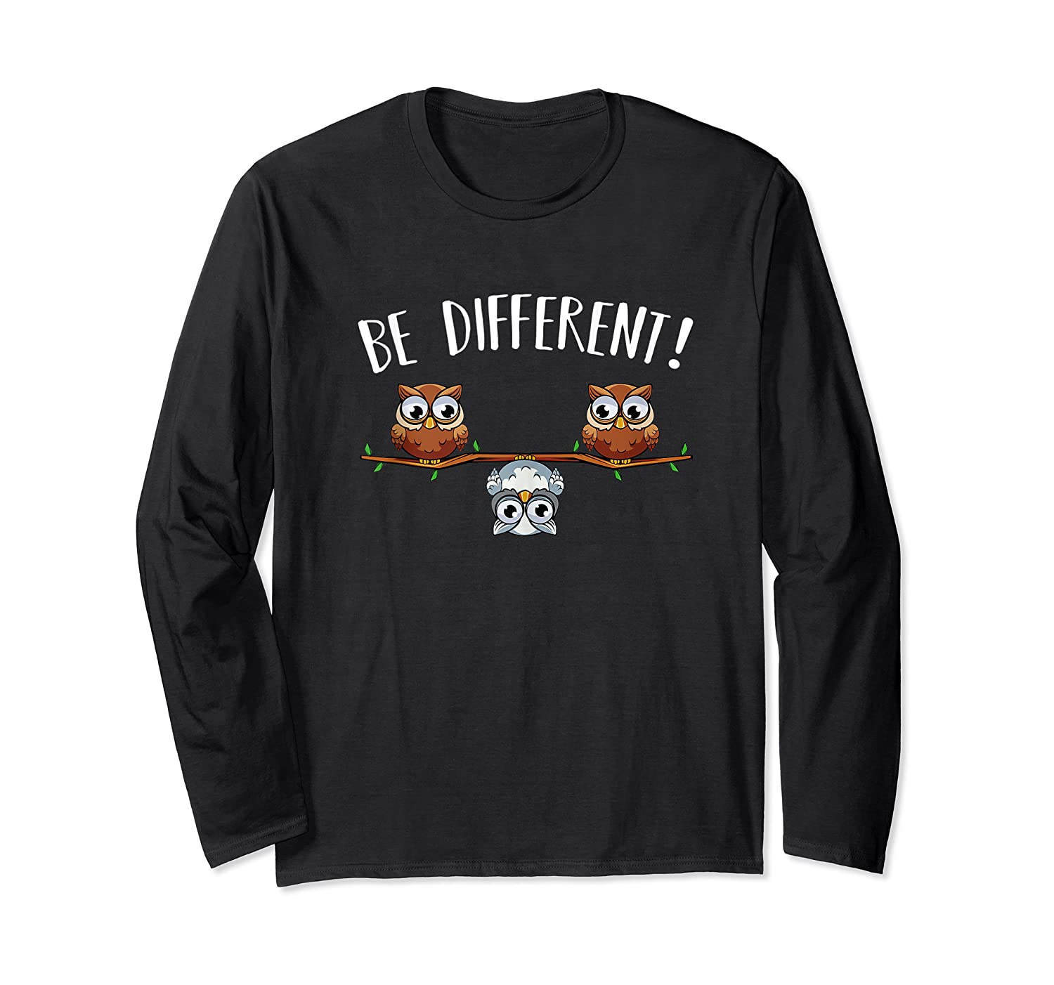 Be Different Owls Funny Animal Bird Lover Kawaii Quotes Tank Top Shirts Long Sleeve T-shirt