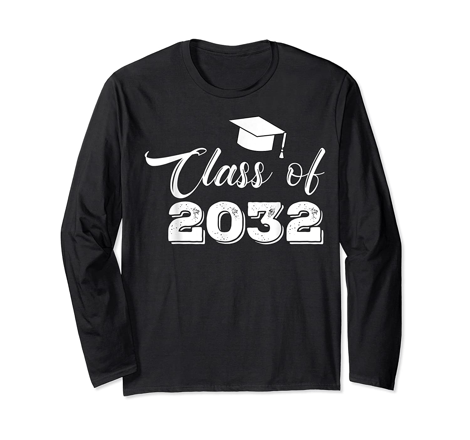Class Of 2032 Grow With Me Funny Gift Back To School Shirts Long Sleeve T-shirt