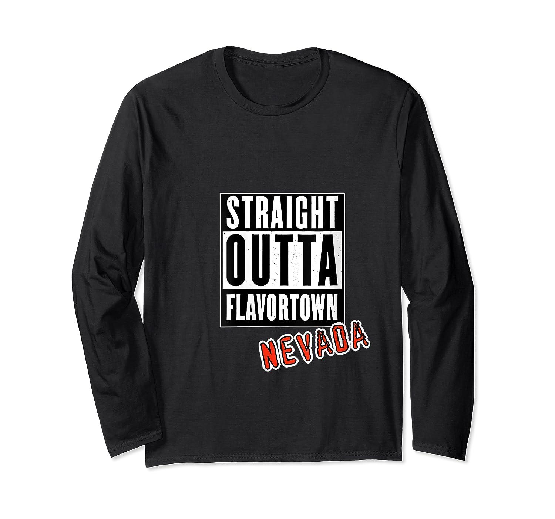 Straight Outta Flavortown Nevada T-shirt Long Sleeve T-shirt