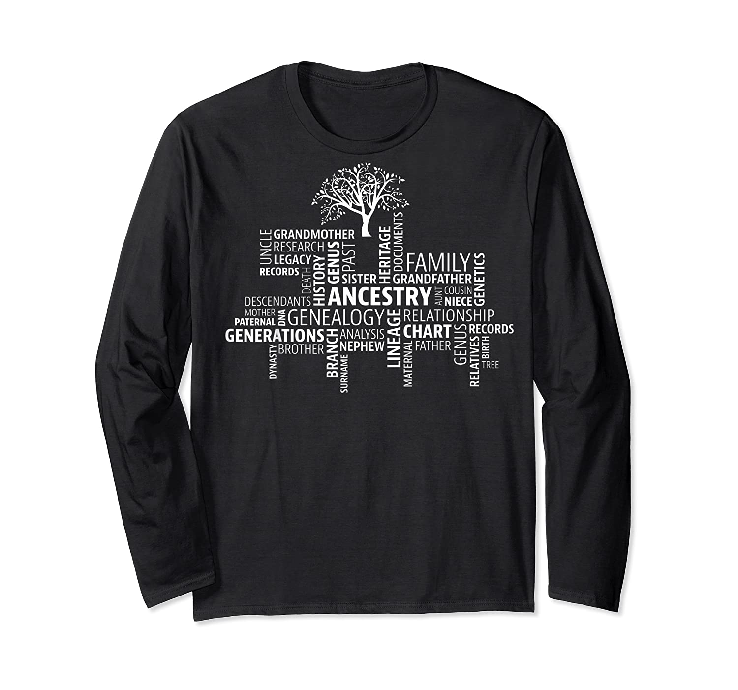 Genealogy Ancestry Word Cloud Research Your Family Shirts Long Sleeve T-shirt