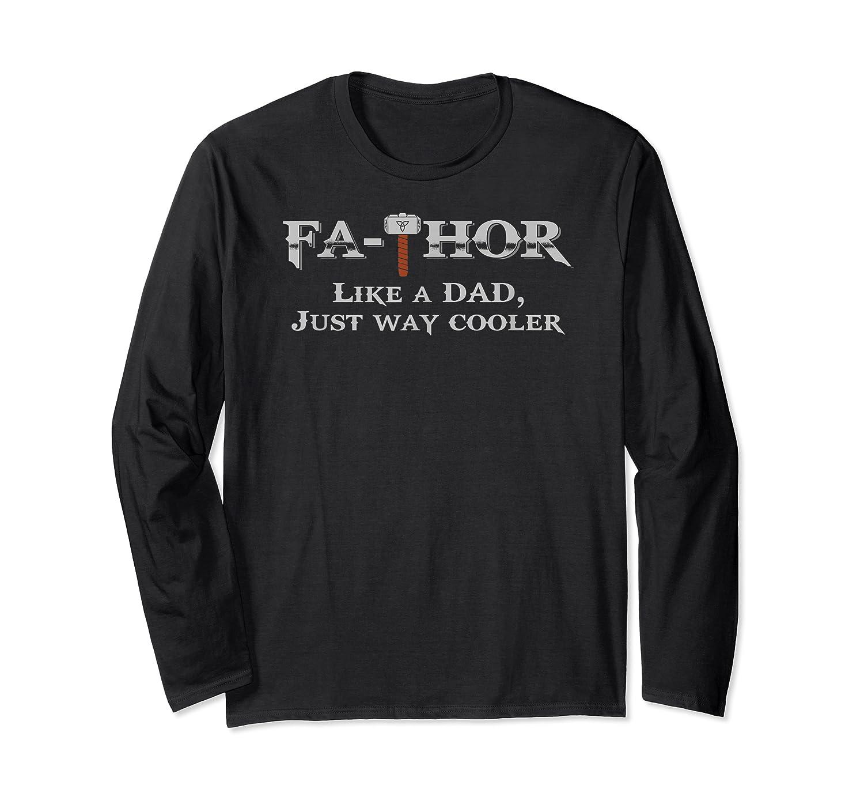 Fathor T Shirt Father S Day Gift Papa Daddy As Hero Long Sleeve T-shirt