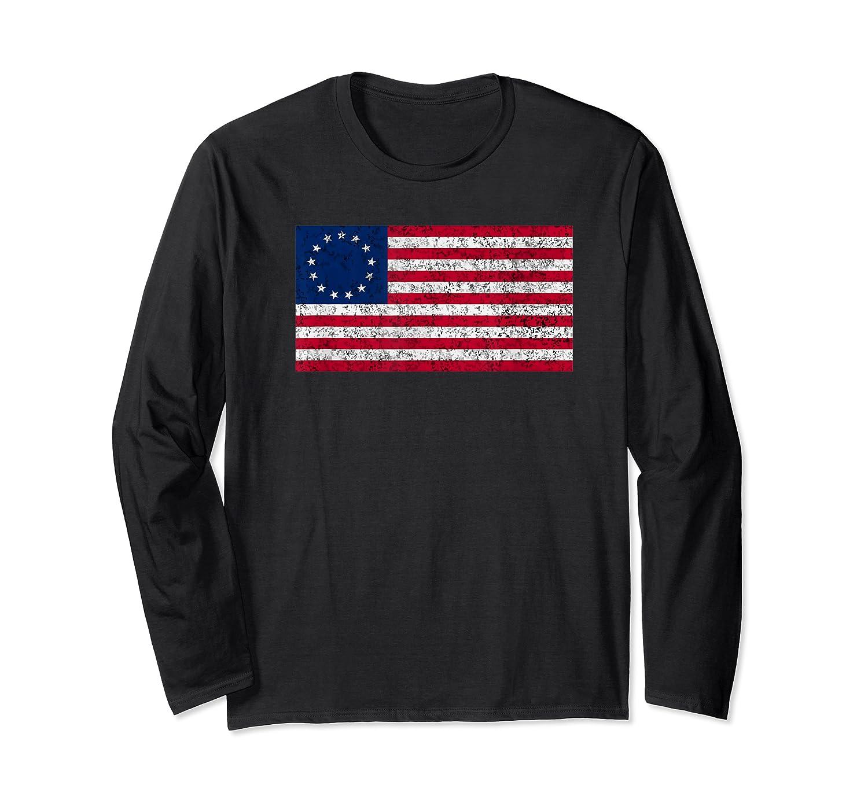 Distressed Betsy Ross Flag T Shirt Long Sleeve T-shirt