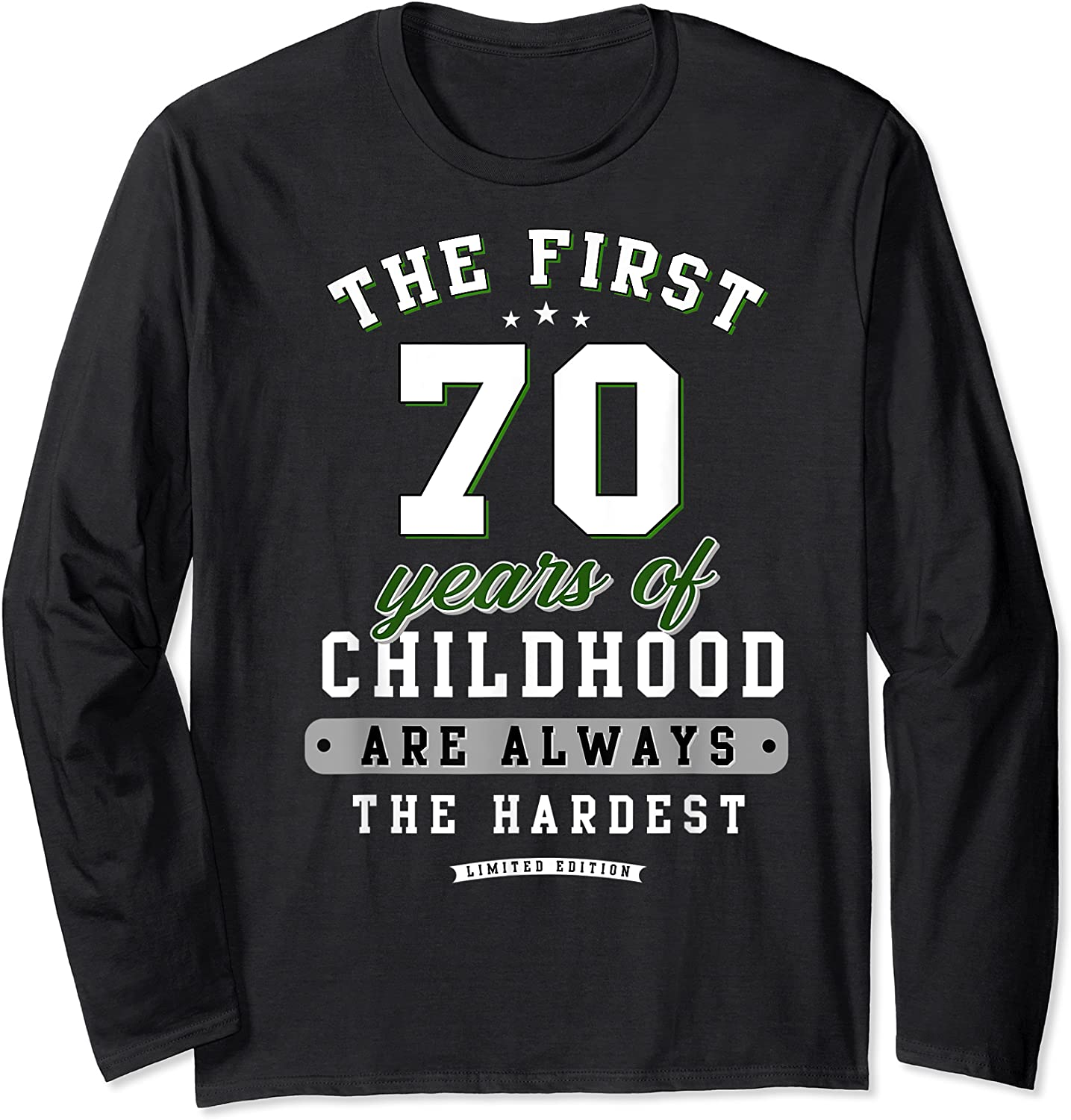 70th Birthday Funny Gift Life Begins At Age 70 Years Old T-shirt Long Sleeve T-shirt