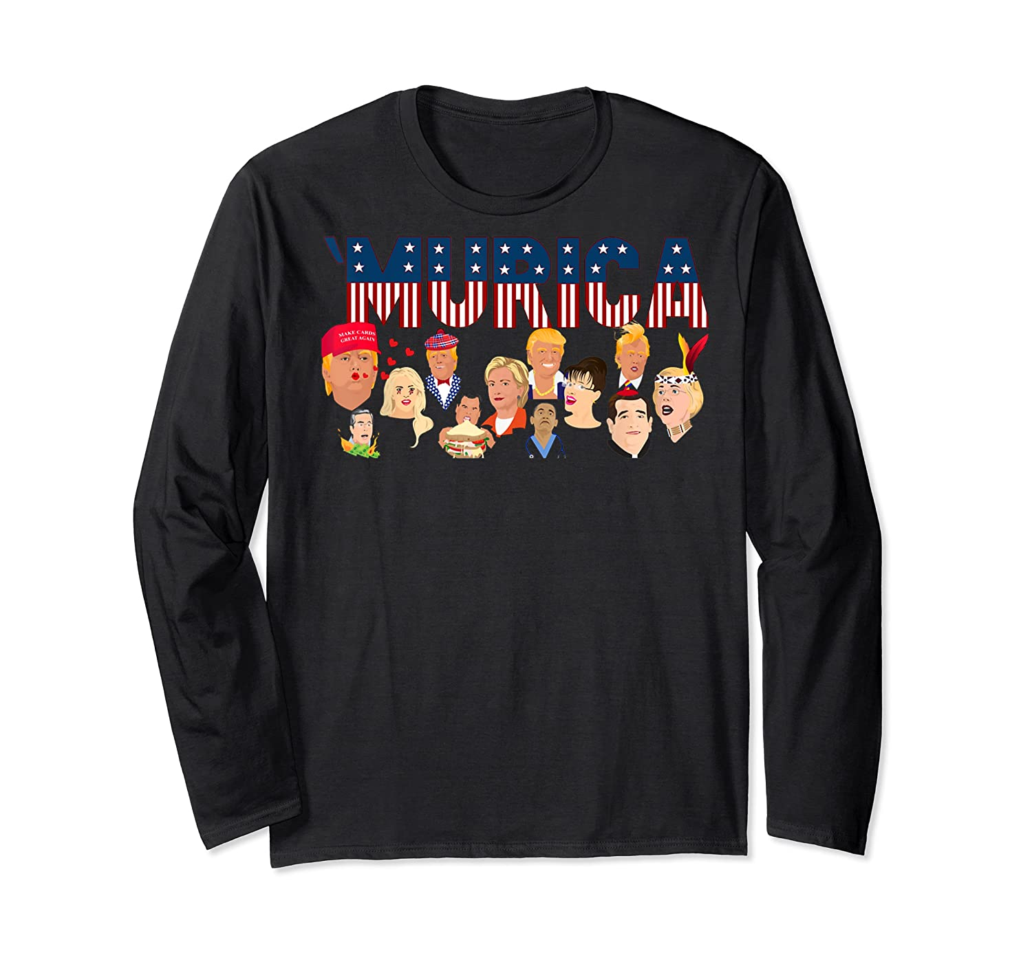 Funny Political Humor Murica Trump Hillary Great Election T Shirt Long Sleeve T-shirt