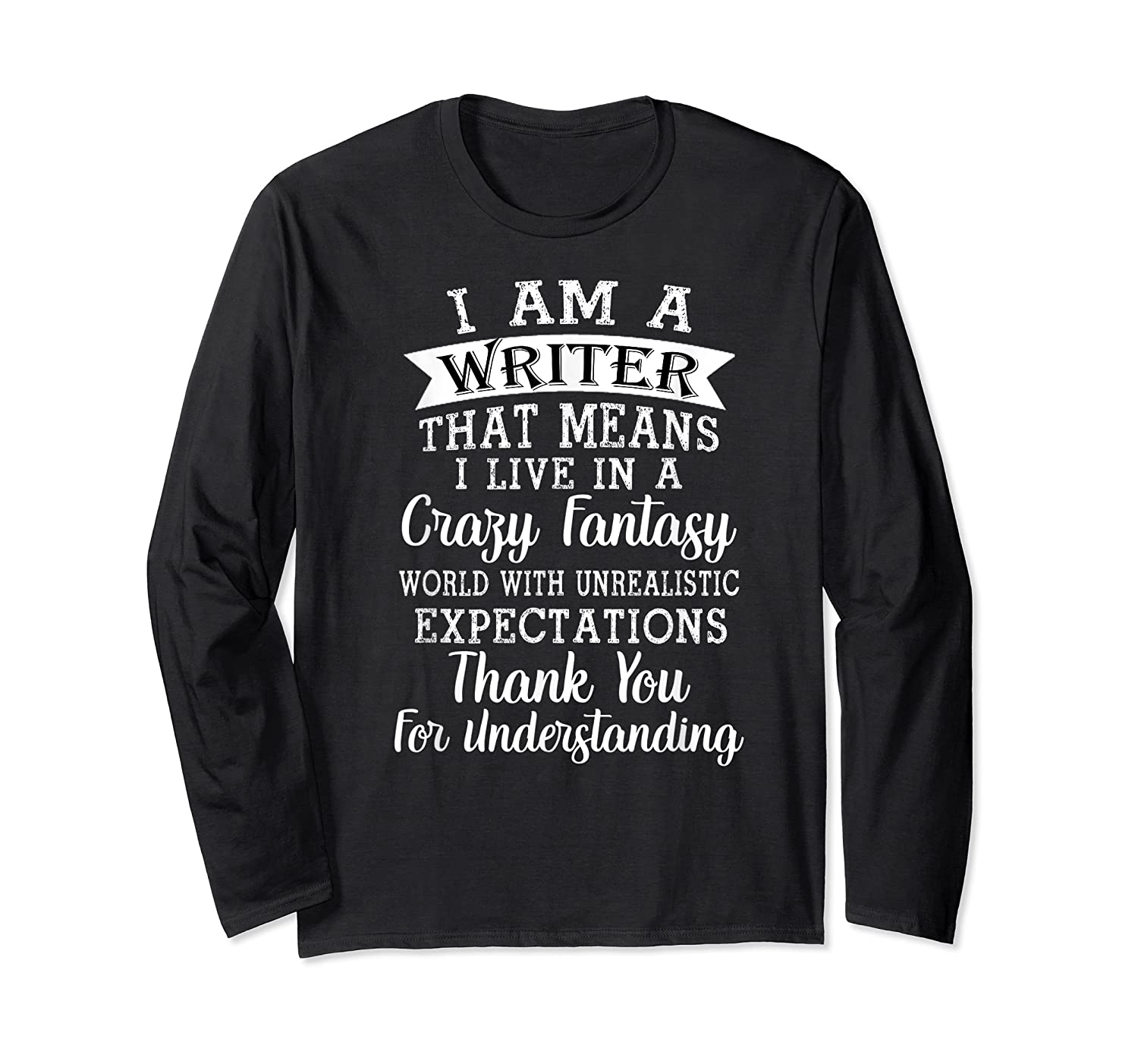 I M A Writer Gift For Authors Novelists Literature Funny T Shirt Long Sleeve T-shirt