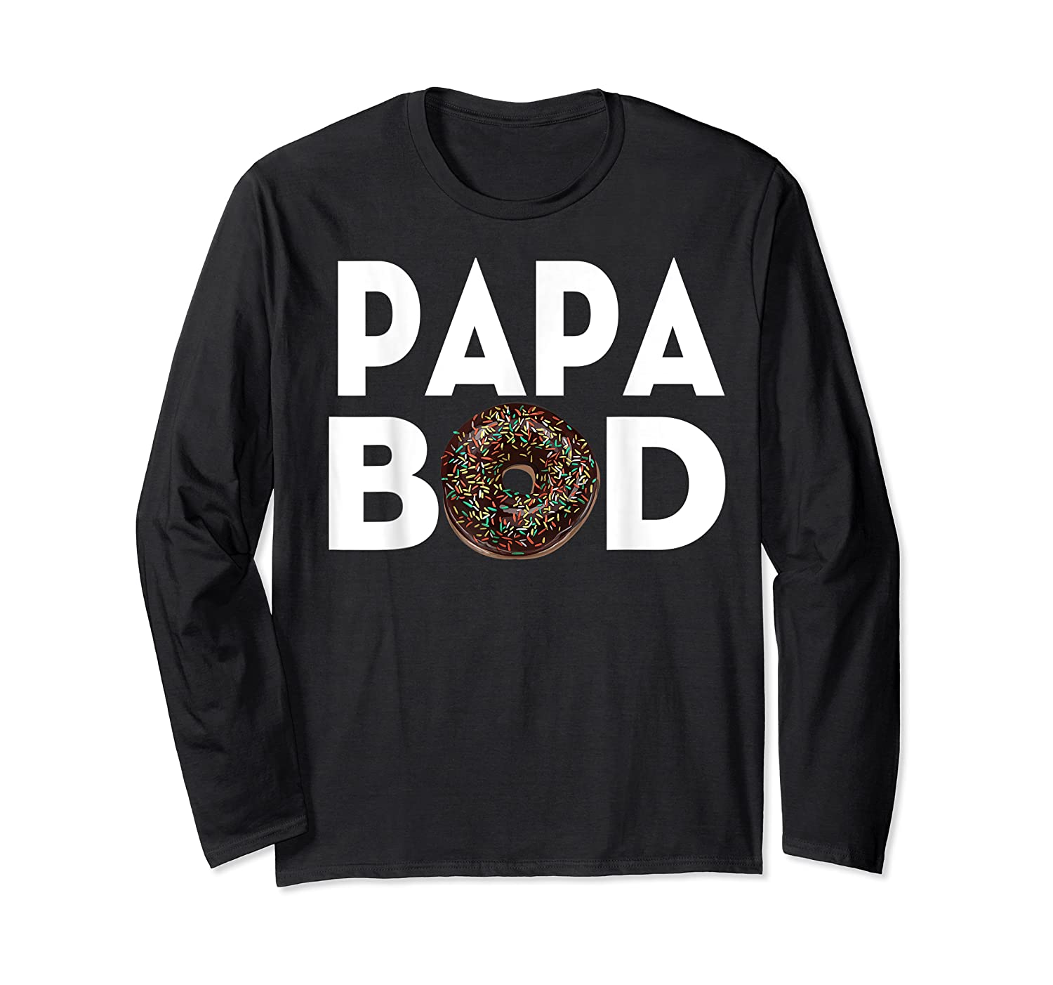 S Donut Papa Bod T Shirt Funny Father S Day Gift Long Sleeve T-shirt