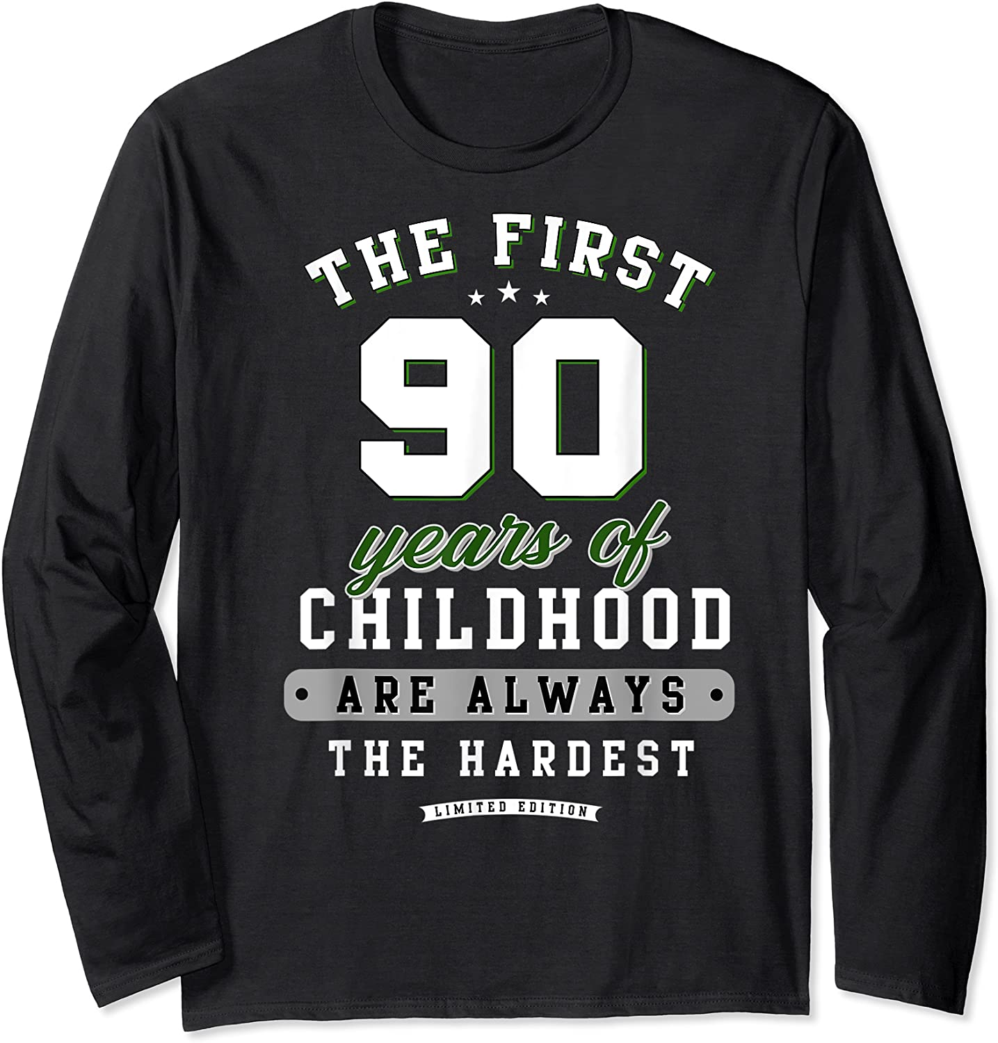 90th Birthday Funny Gift Life Begins At Age 90 Years Old T-shirt Long Sleeve T-shirt