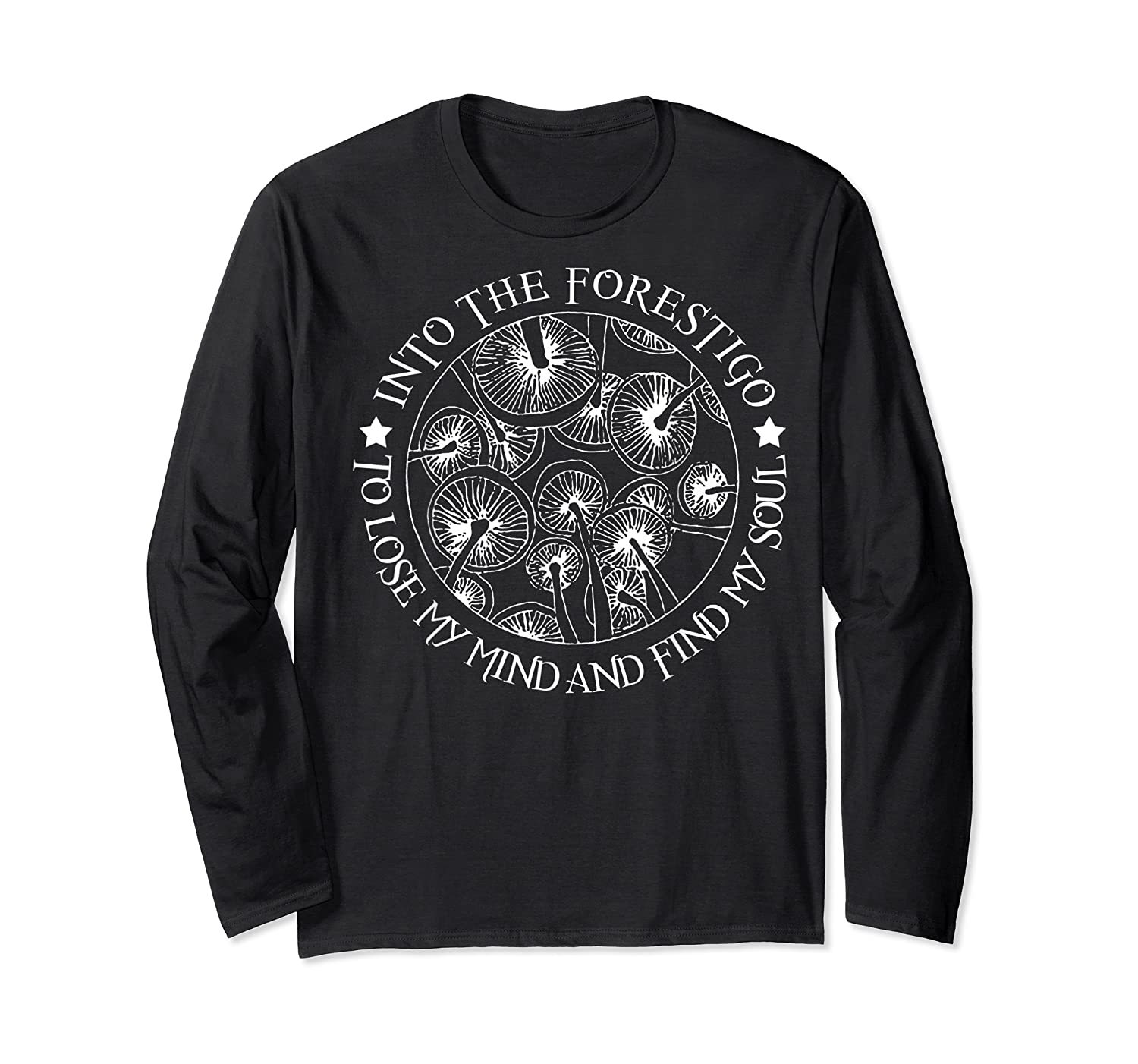 Gardens T Shirt Losing My Minds And Finding My Souls T Shirt Long Sleeve T-shirt