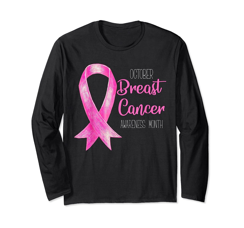 October Breast Cancer Awareness Month Shirt Show Support Long Sleeve T-shirt