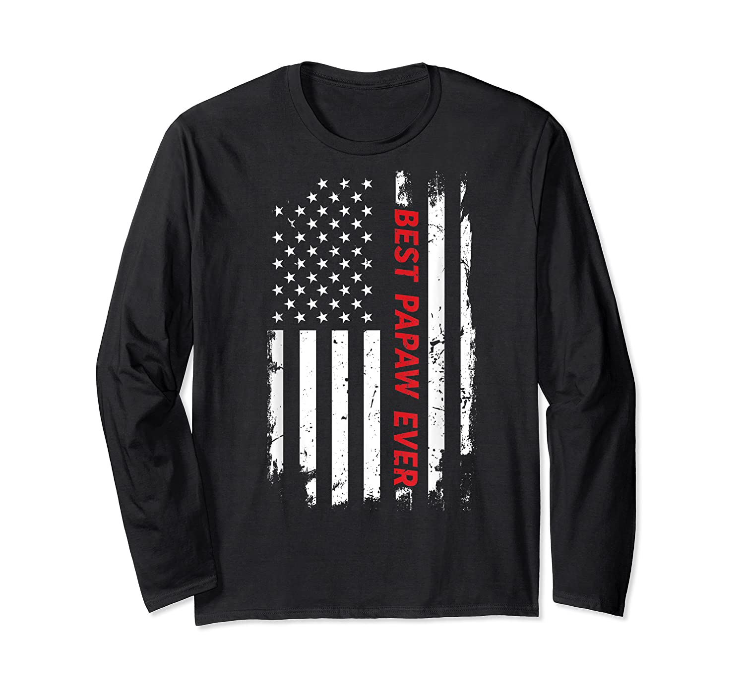 Best Papaw Ever T Shirt American Flag Fathers Day Gift Dad Long Sleeve T-shirt
