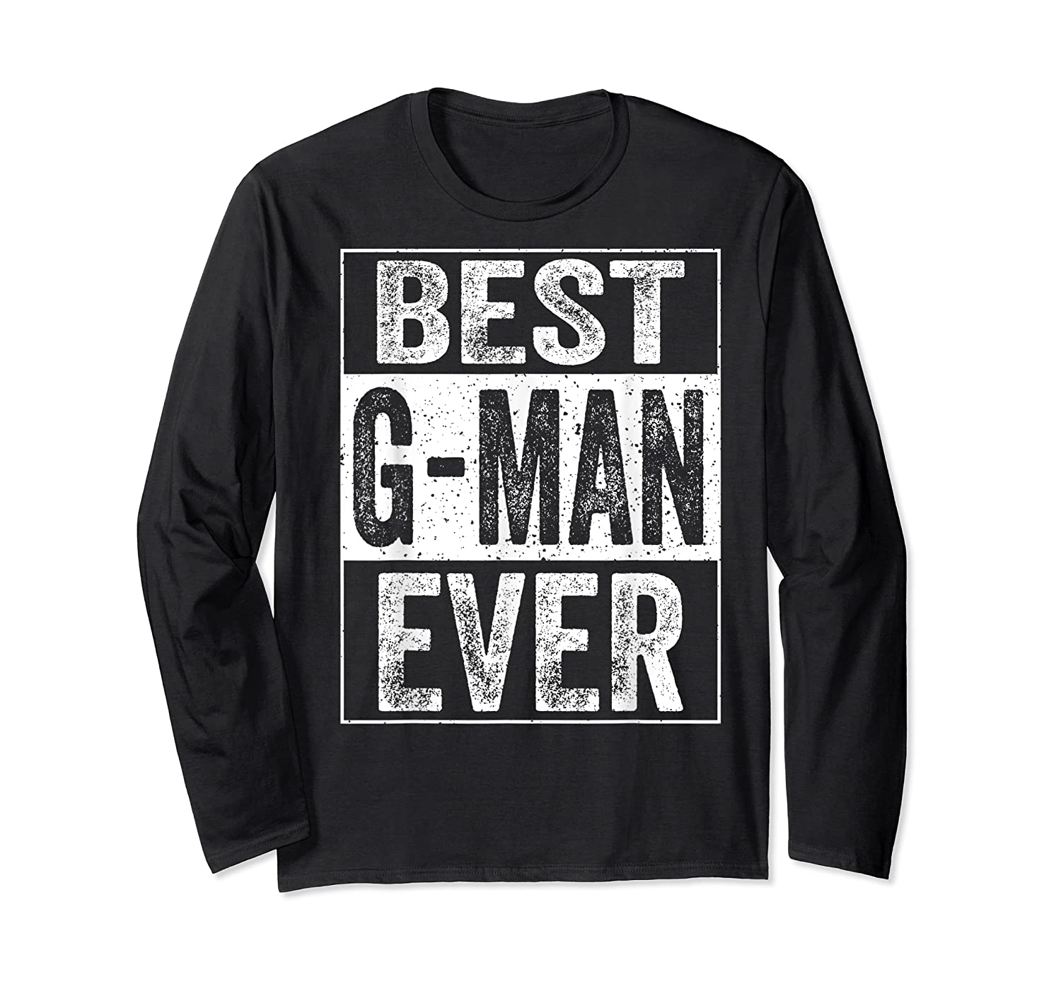 S Best G Man Ever Tshirt Father S Day Gift Long Sleeve T-shirt