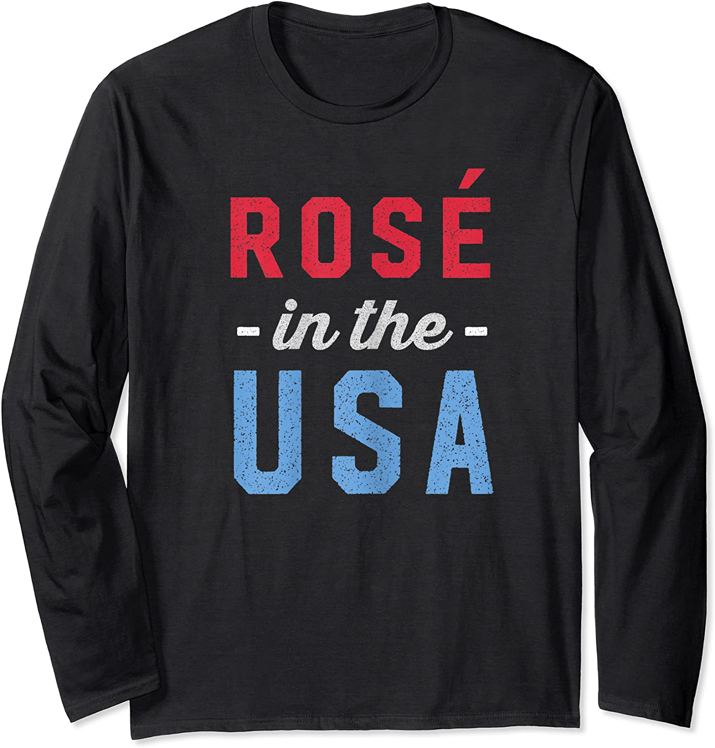 Rose In The Usa Cute 4th Of July T-shirt Long Sleeve T-shirt