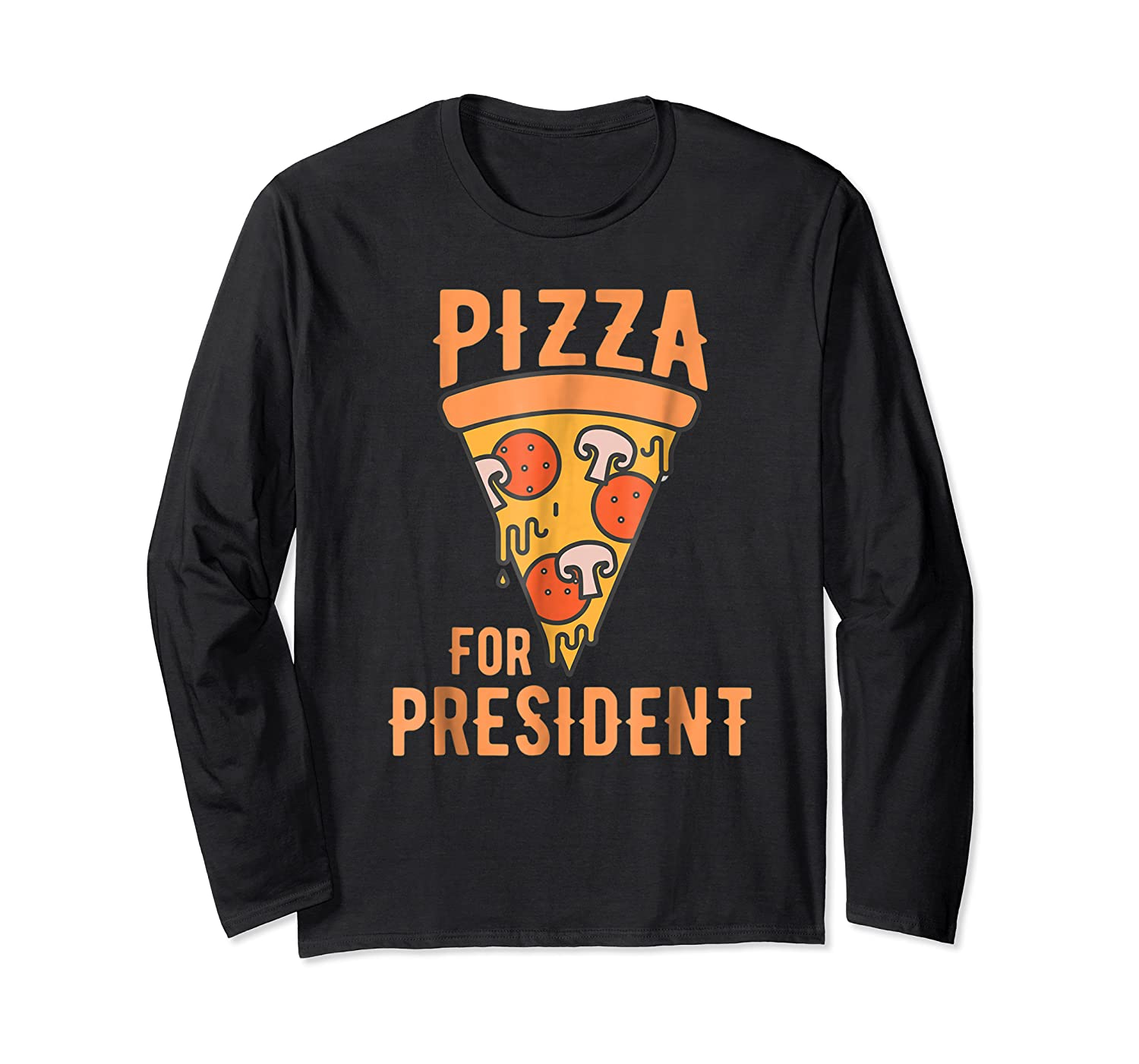 Impeach Trump Pizza For President Pizza Lovers T Shirt Long Sleeve T-shirt