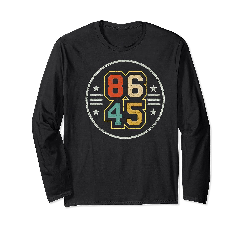 New Vintage Style 86 45 Anti Trump Impeacht T Shirt Long Sleeve T-shirt