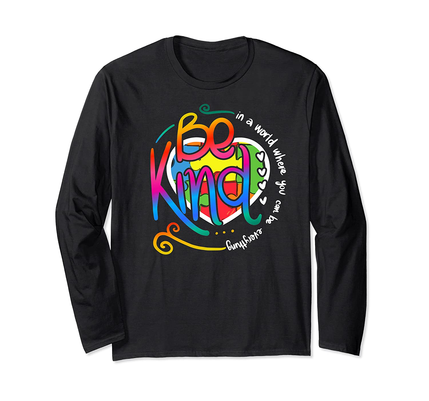 In A World Where You Can Be Anything Be Kind Autism Premium T-shirt Long Sleeve T-shirt