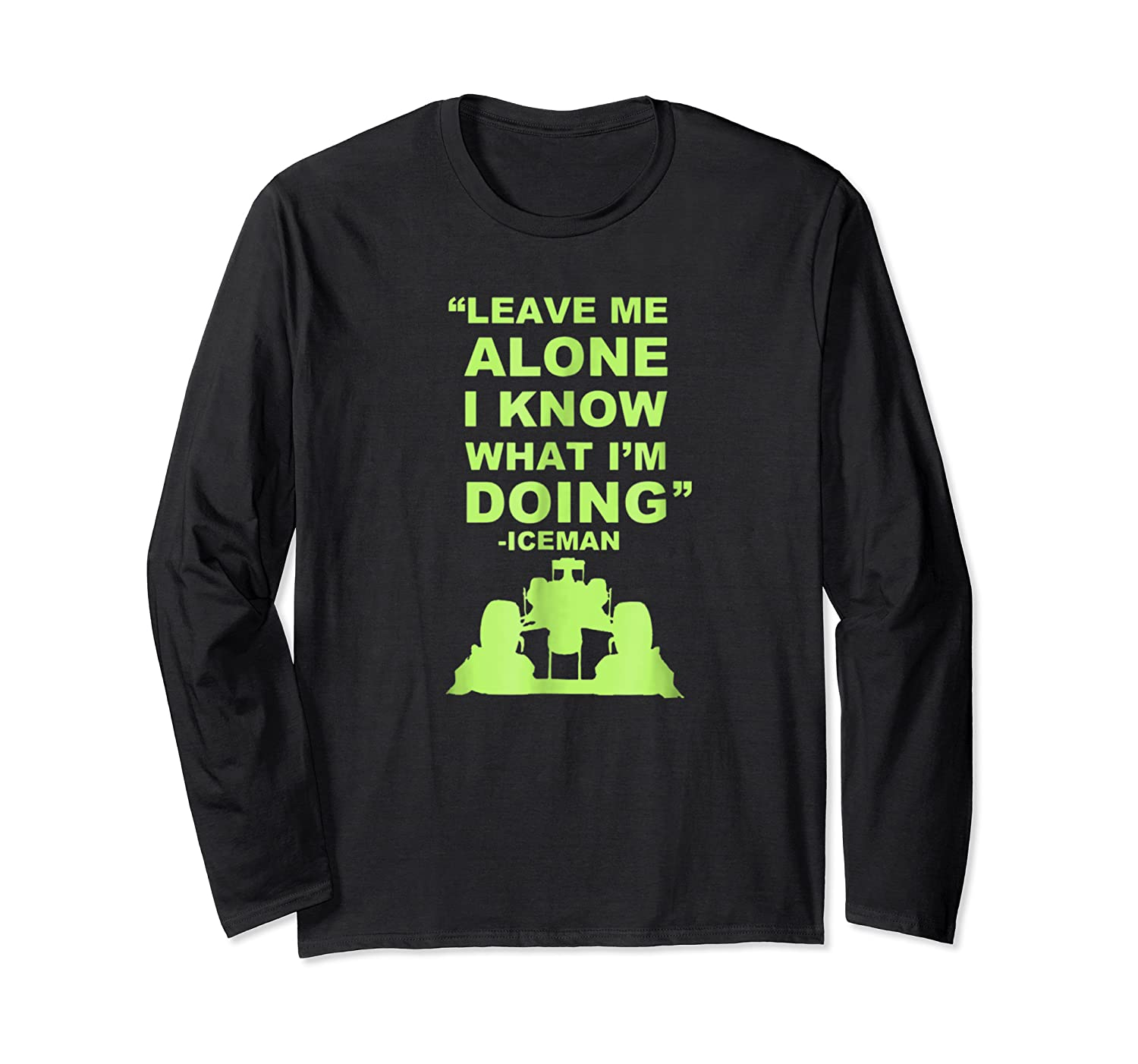 Leave Me Alone I Know What I M Doing Drummer T Shirt Long Sleeve T-shirt