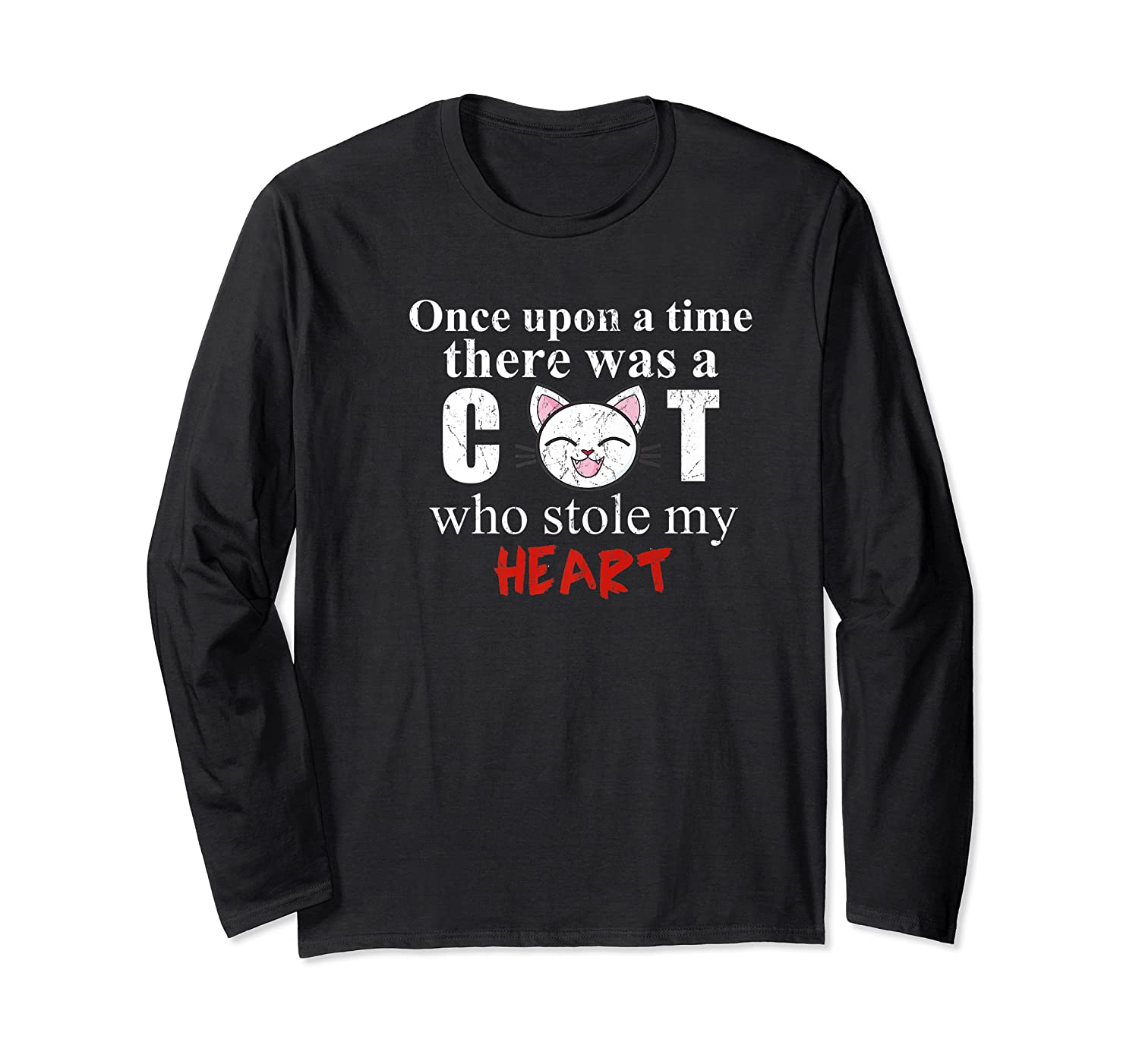 Once Upon A Time There Was A Cat Who Stole My Heart Premium T Shirt Long Sleeve T-shirt