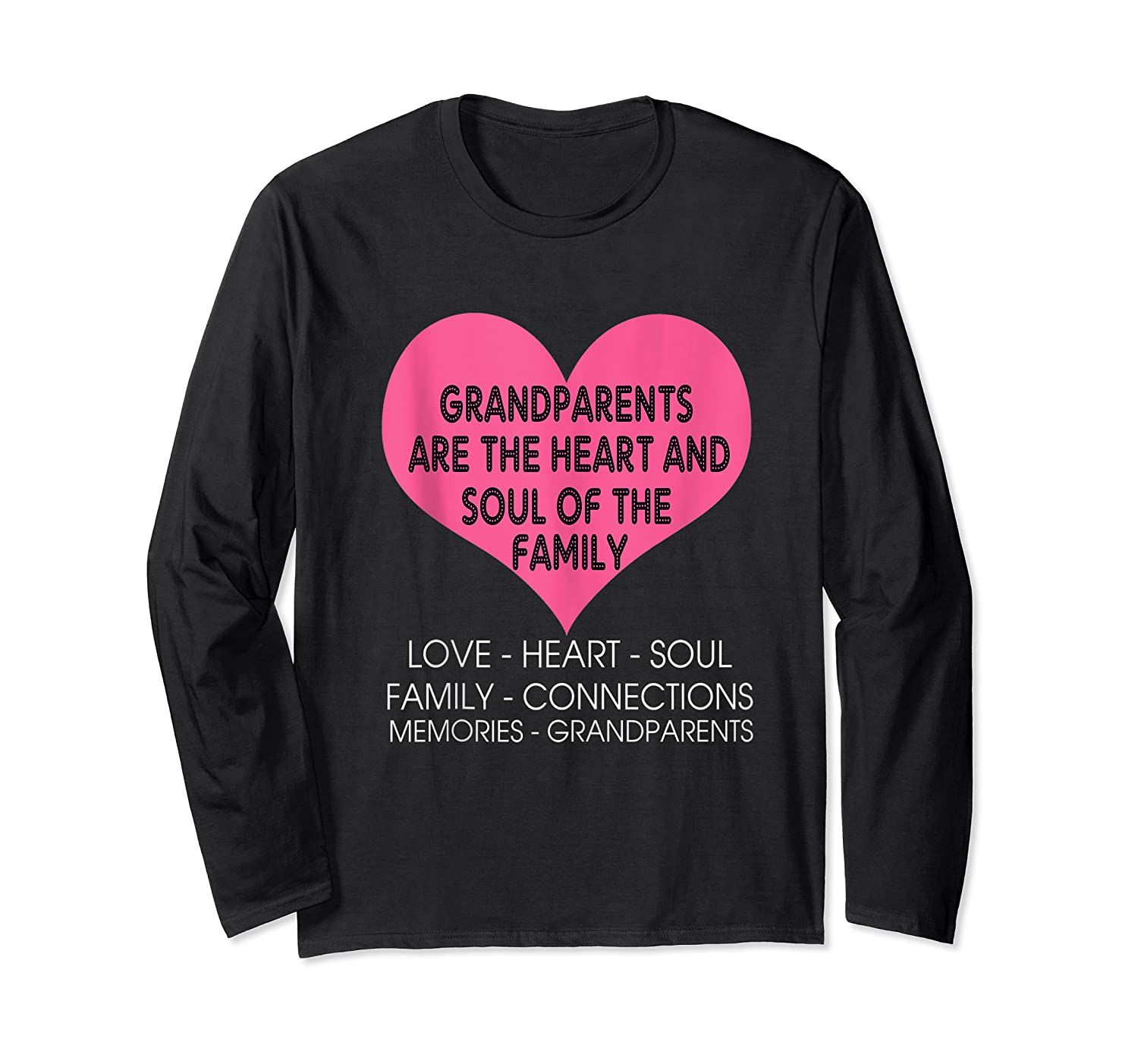 Grandparents Are The Heart And Soul Of The Family Tshirt Tank Top Long Sleeve T-shirt