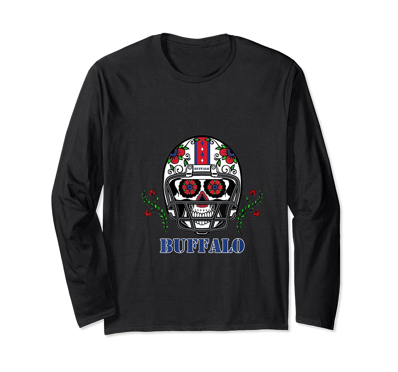 Buffalo Football Helmet Sugar Skull Day Of The Dead T Shirt Long Sleeve T-shirt