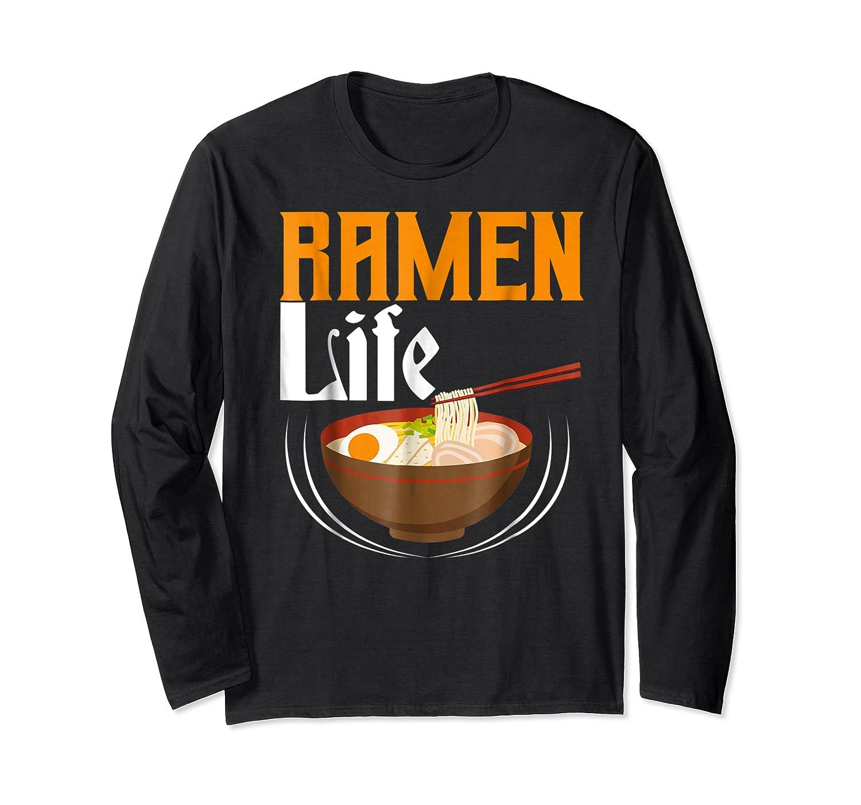 Ra Life Tasty Anime Noodle Bowl Shirts Long Sleeve T-shirt