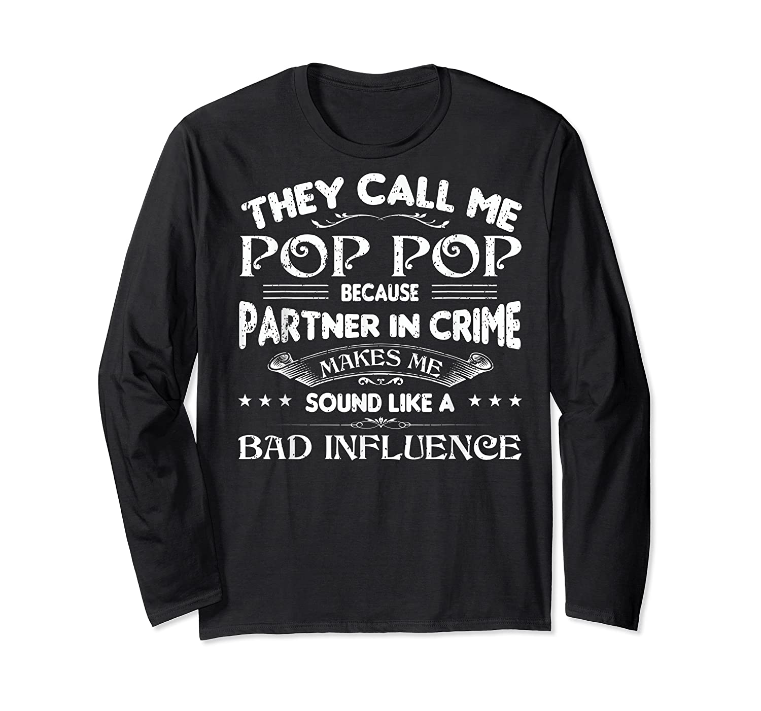Funny Pop Pop Dad Shirt Valentine Fathers Day Christmas Gift Long Sleeve T-shirt