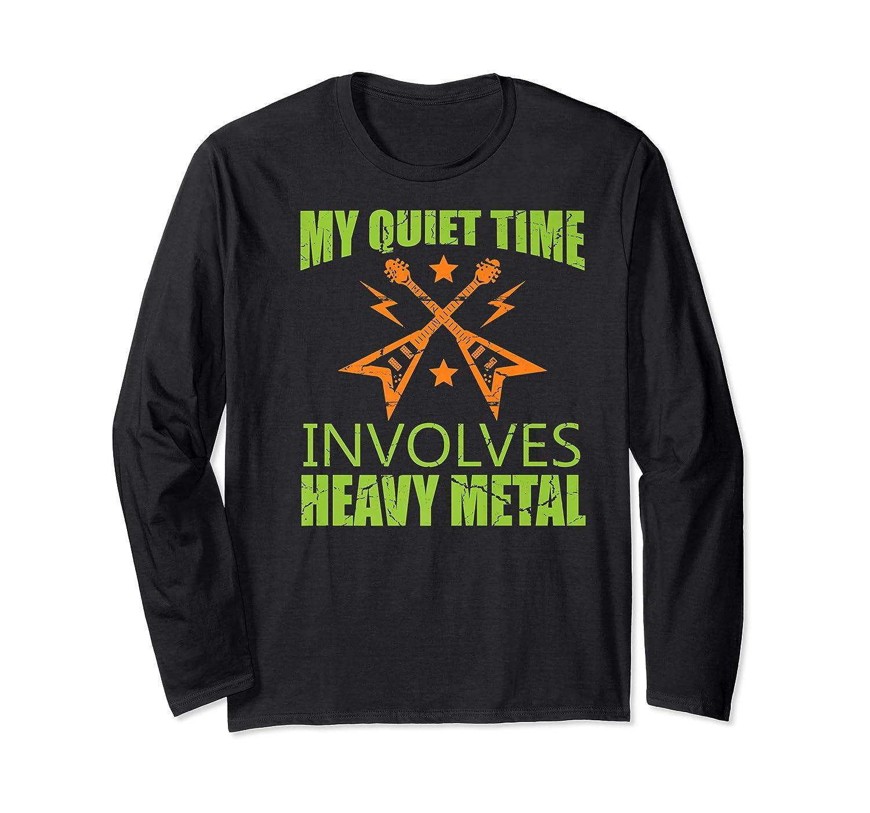 My Quiet Time Involves Heavy Metal Musician Rocker Gift Premium T-shirt Long Sleeve T-shirt
