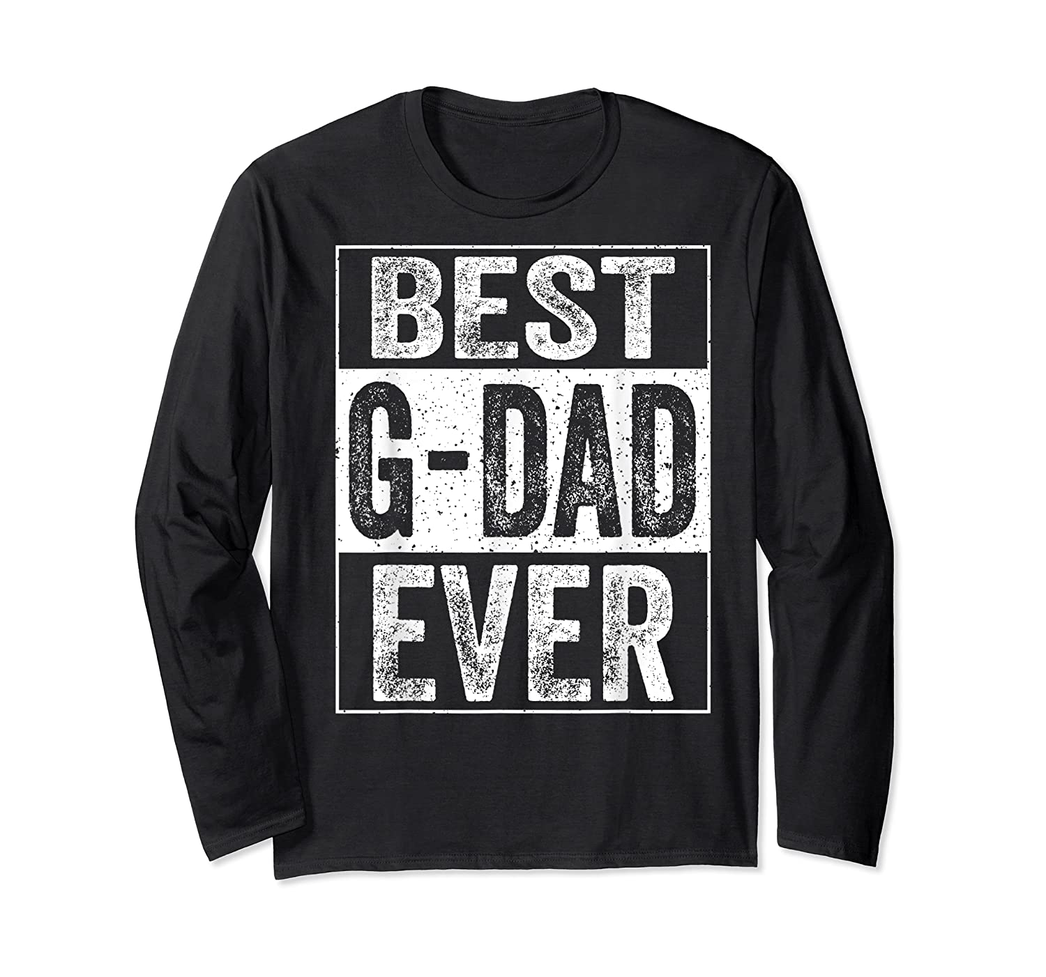 S Best G Dad Ever Tshirt Father S Day Gift Long Sleeve T-shirt