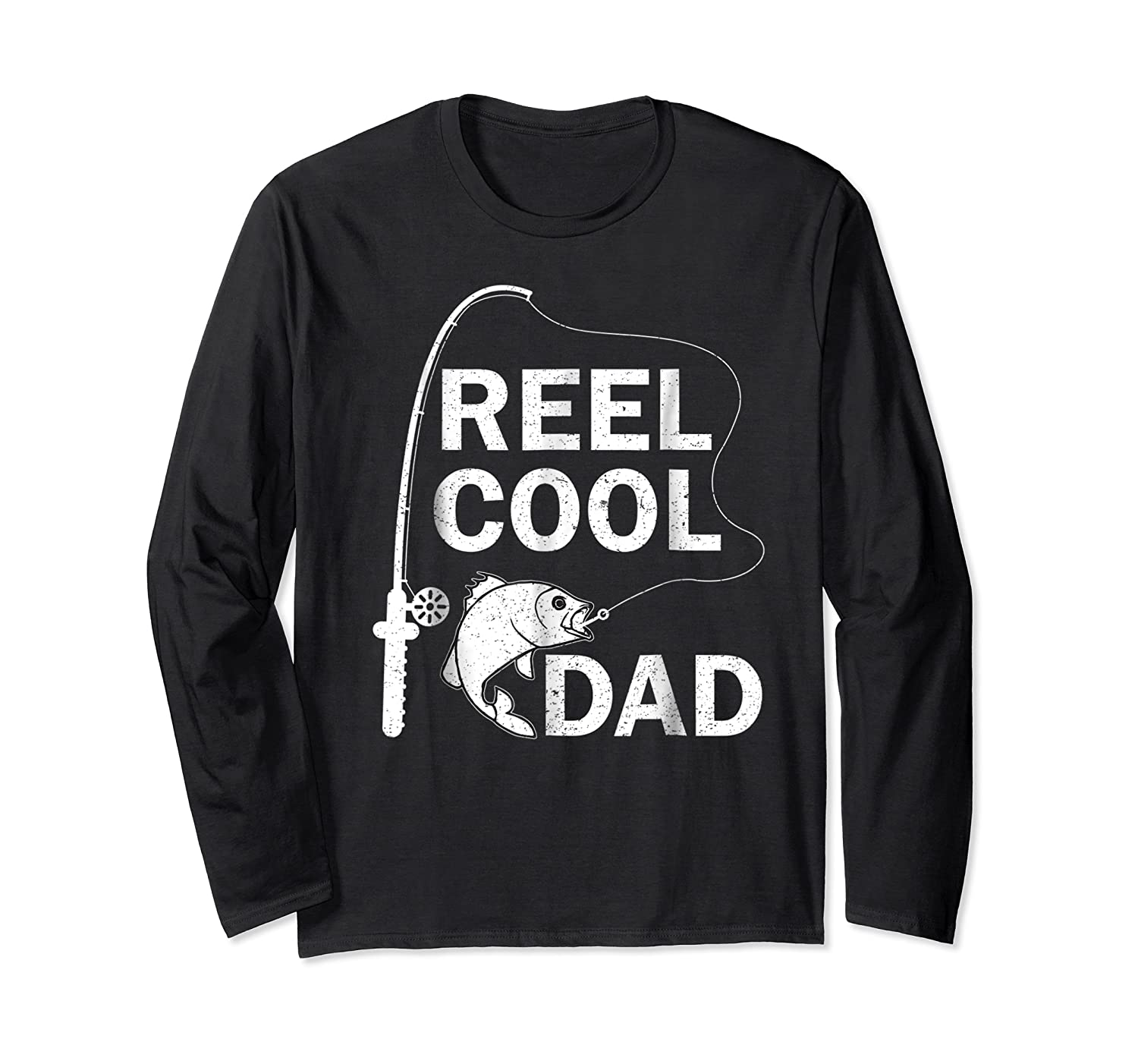 Reel Cool Dad Daddy Fathers Day Father Fishing Fisherman Ts Shirts Long Sleeve T-shirt