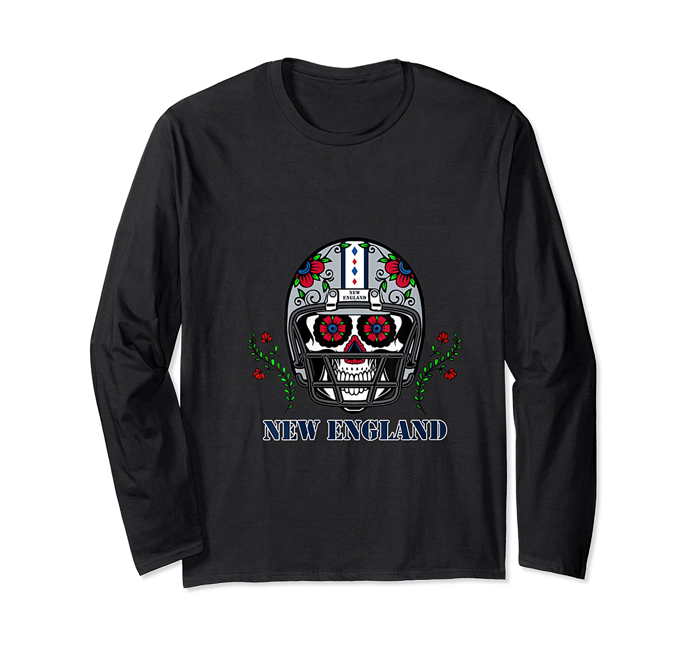 New England Football Helmet Sugar Skull Day Of The Dead T Shirt Long Sleeve T-shirt